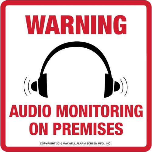 """Warning Sign: """"audio Monitoring On Premises"""""""