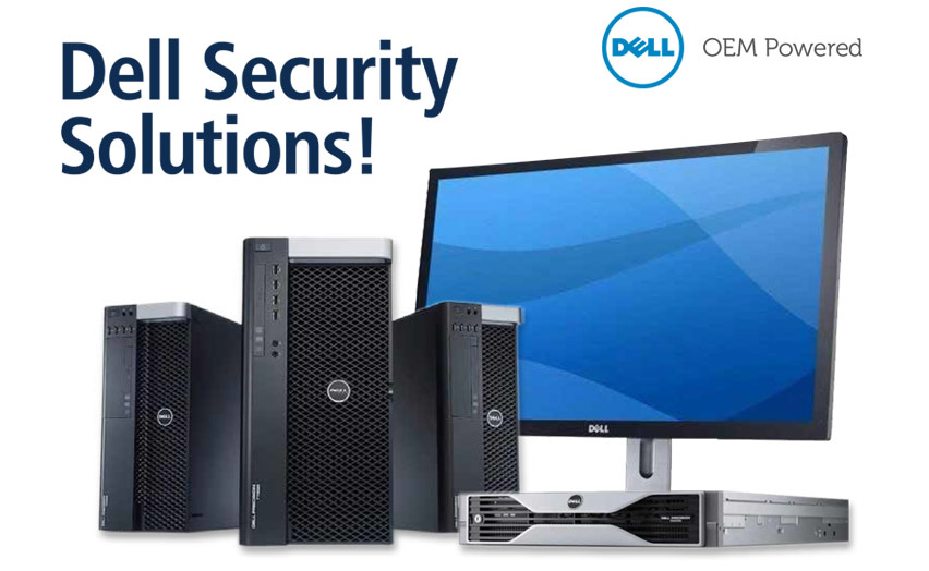 Dell OEM Powered Video, Access & Switching Solutions!